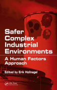 Safer Complex Industrial Environments