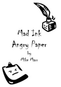 Mad Ink Angry Paper
