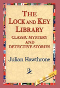 The Lock And Key Library Classic Mystrey and Detective Stories