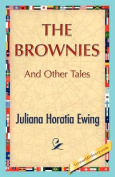 The Brownies and Other Tales
