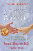 Trauma Recovery - You Are a Winner