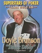 Doyle 'Texas Dolly' Brunson (Superstars of Poker