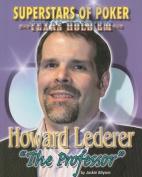 Howard 'the Professor' Lederer (Superstars of Poker
