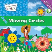 Moving Circles (Baby Einstein (Board Books)) [Board book]