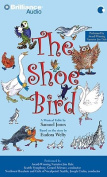 The Shoe Bird [Audio]