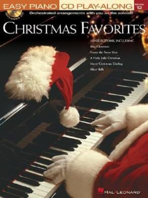Christmas Favorites: Easy Piano CD Play-Along Volume 12 (Easy Piano CD Play-Along (Hal Leonard))