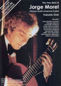 The Very Best of Jorge Morel Volume One