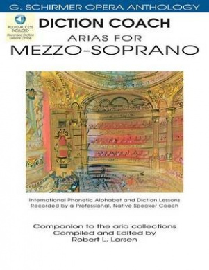 Diction Coach - G. Schirmer Opera Anthology (Arias for Mezzo-Soprano): Arias for Mezzo-Soprano (G. Schirmer Opera Anthology)