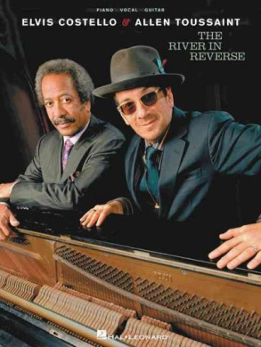 Elvis Costello & Allen Toussaint: The River in Reverse