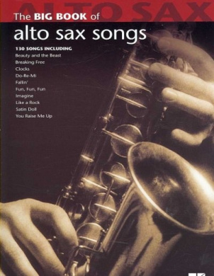 The Big Book of Alto Sax Songs (Big Book (Hal Leonard))