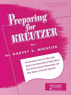 Preparing for Kreutzer, Vol. I (Rubank Educational Library)