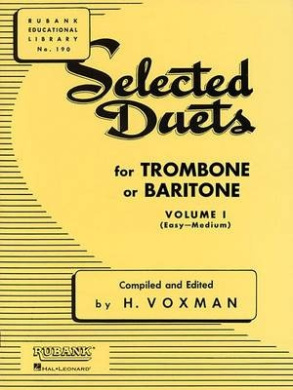 Selected Duets for Trombone or Baritone, Volume I: (Easy-Medium) (Rubank Educational Library)