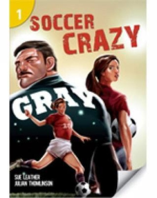 Soccer Crazy Graded Reader Page Turner Pre A1 200 Headwords