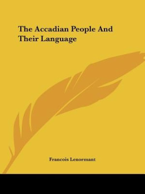 The Accadian People and Their Language
