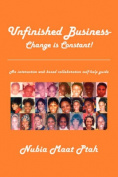Unfinished Business - Change is Constant!