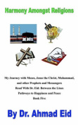 My Journey with Moses, Jesus the Christ, Muhammad, and Other Prophets and Messengers