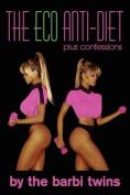 The Eco Anti-Diet