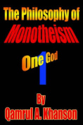 The Philosophy of Monotheism