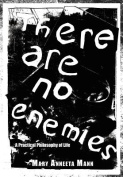 There Are No Enemies