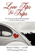 Love Tips & Trips For Gay & Lesbian Relationships