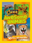 National Geographic Kids Awesome Animals : With Games, Facts, and 10 Pull-out Posters! (Awesome Animals)