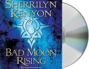 Bad Moon Rising (Dark-Hunter Novels  [Audio]