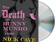 The Death of Bunny Munro [Audio]