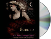 Burned (House of Night Novels) [Audio]