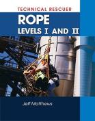 Technical Rescue: Rope Rescue