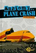 Anatomy of a Plane Crash