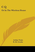 C Q: Or in the Wireless House