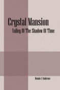 Crystal Mansion