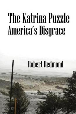 The Katrina Puzzle: America's Disgrace