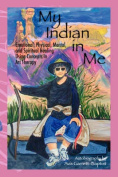 My Indian in Me