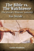 The Bible Vs. The Watchtower