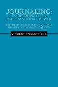 Journaling: Increasing Your Informational Power