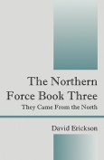 The Northern Force Book Three