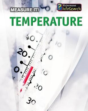 Temperature (A+ Books: Measure It!)