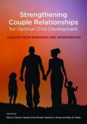 Strengthening Couple Relationships for Optimal Child Development