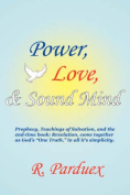 Power, Love, and Sound Mind