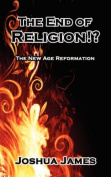 The End of Religion!?