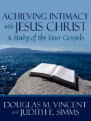 Achieving Intimacy with Jesus Christ