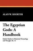 The Egyptian Gods: A Handbook