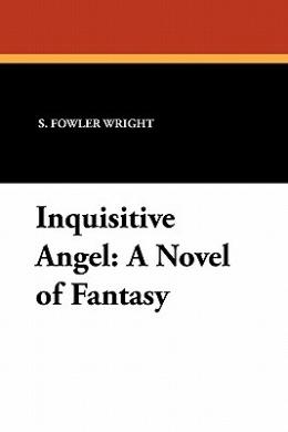 Inquisitive Angel: A Novel of Fantasy
