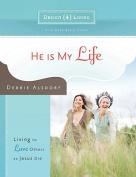 He is My Life - Design4living