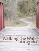 Walking the Walk: Step by Step