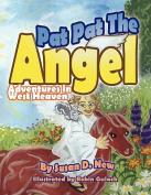 Pat Pat The Angel