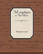 Metaphysic in Three Books