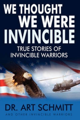 We Thought We Were Invincible: The True Story of Invincible Warriors