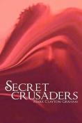 Secret Crusaders